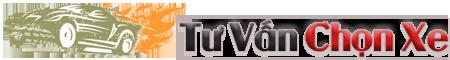 Tư Vấn Chọn Xe – Tư Vấn Mua Xe – Đánh Giá Xe – Kinh Nghiệm Mua Xe